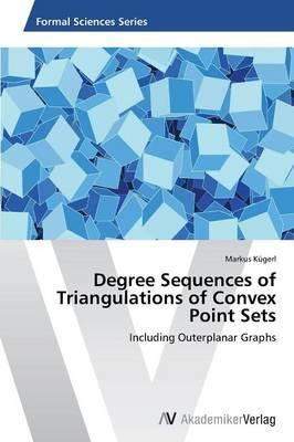 Degree Sequences of Triangulations of Convex Point Sets