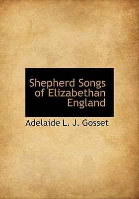 Shepherd Songs of Elizabethan England