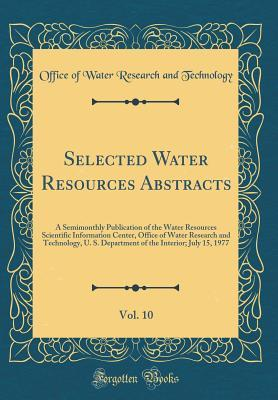 Selected Water Resources Abstracts, Vol. 10
