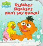Rubber Duckies Don't Say Quack