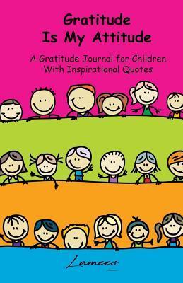 Gratitude Is My Atti...