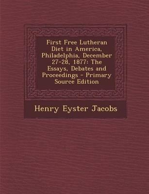 First Free Lutheran Diet in America, Philadelphia, December 27-28, 1877