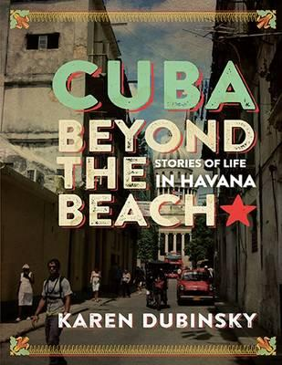 Cuba Beyond the Beach