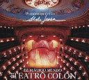 El mágico mundo del Teatro Colón