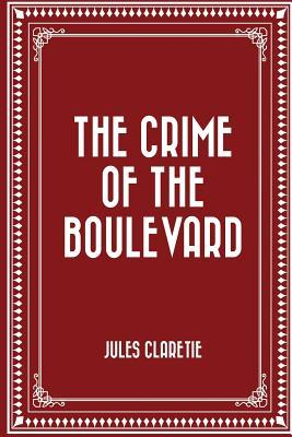 The Crime of the Boulevard