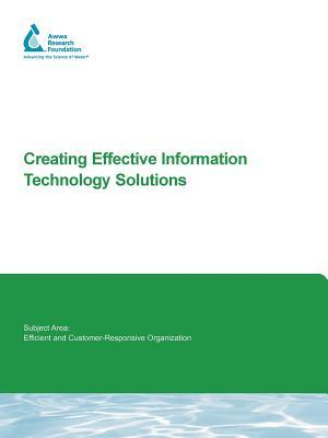 Creating Effective Information Technology Solutions