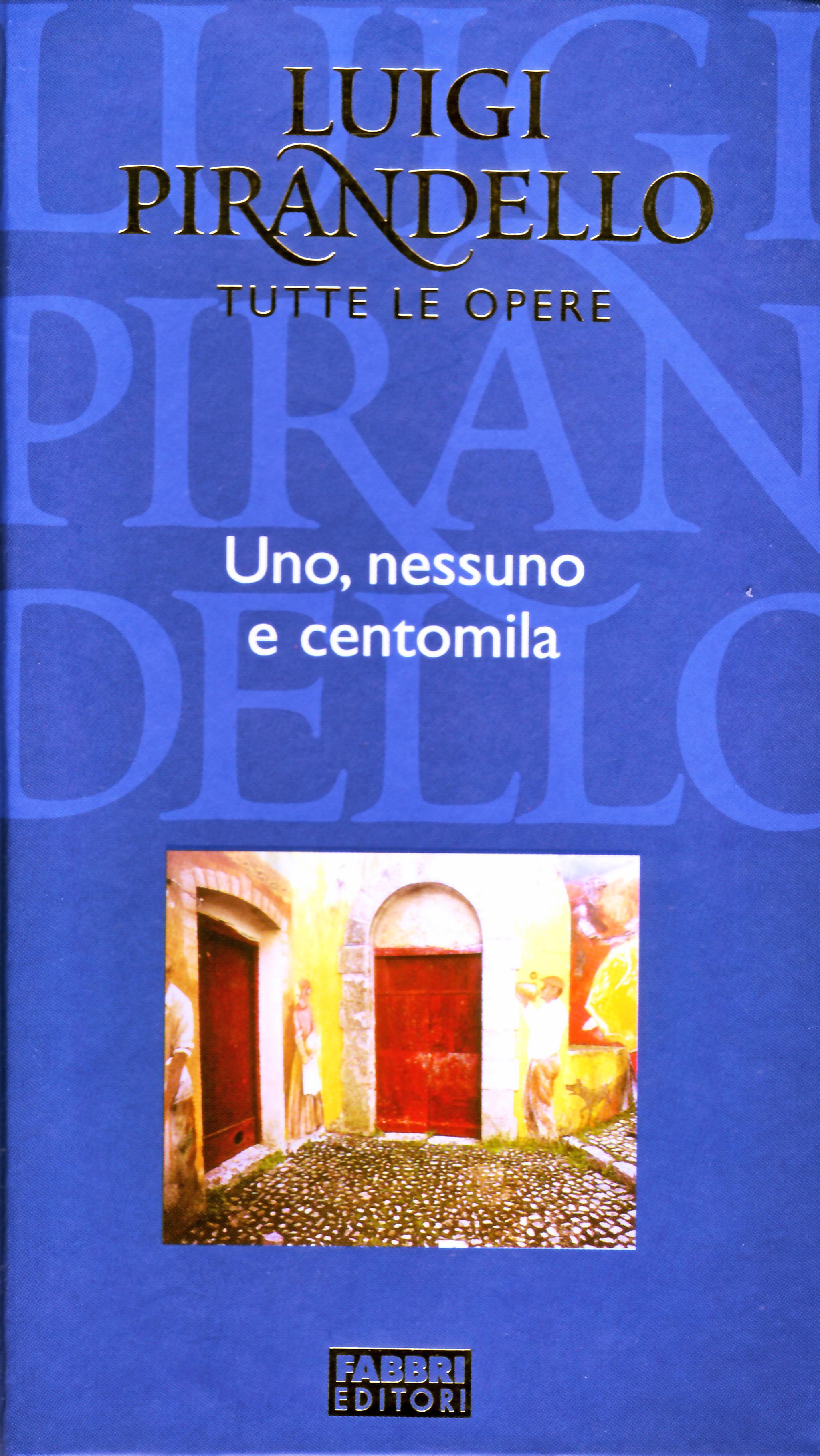 Luigi Pirandello - Tutte le opere
