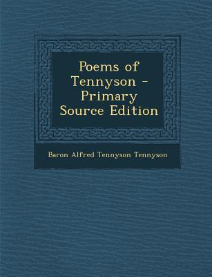 Poems of Tennyson - Primary Source Edition
