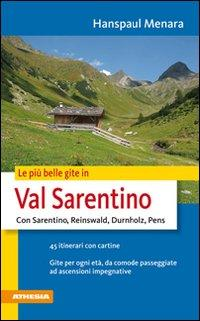 Le più belle gite in val Sarentino