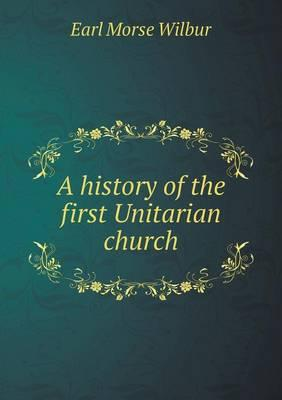 A History of the First Unitarian Church