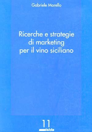 Ricerche e strategie di marketing per il vino siciliano