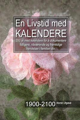 En Livstid med Kalendere 1900-2100 Norsk Utgave