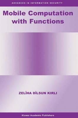 Mobile Computation With Functions