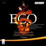 Die geheimnisvolle Flamme der Königin Loana. 4 CDs