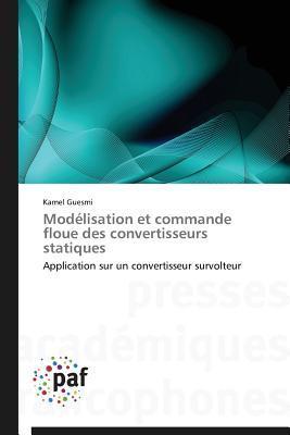 Modélisation et Commande Floue des Convertisseurs Statiques