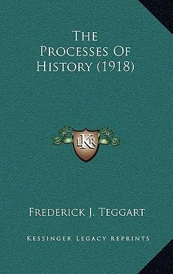 The Processes of History (1918)