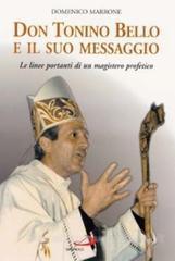 Don Tonino Bello e il suo messaggio