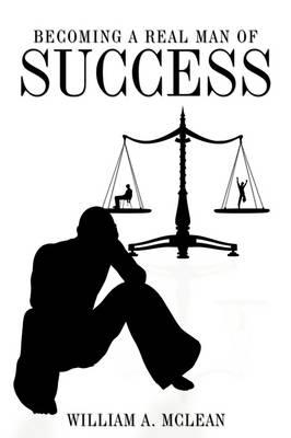Becoming a Real Man of Success