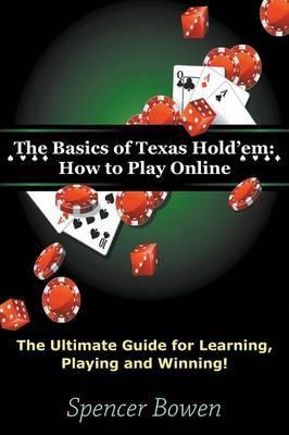 The Basics of Texas Hold'em