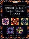 40 Bright & Bold Paperpieced Blocks