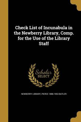 CHECK LIST OF INCUNABULA IN TH