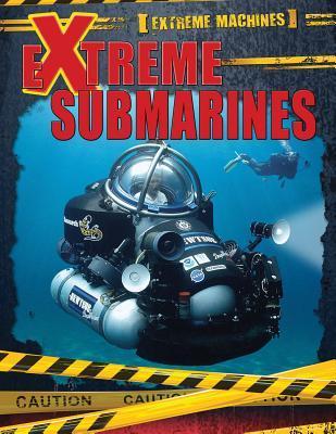 Extreme Submarines