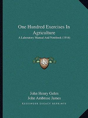 One Hundred Exercises in Agriculture