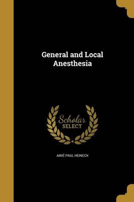 GENERAL & LOCAL ANESTHESIA