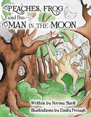 PEACHES, FROG and the MAN IN THE MOON