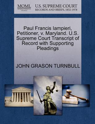 Paul Francis Iampieri, Petitioner, V. Maryland. U.S. Supreme Court Transcript of Record with Supporting Pleadings