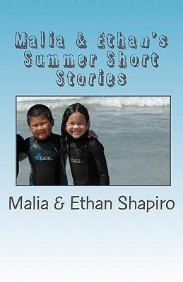 Malia & Ethan's Summer Shorts Stories