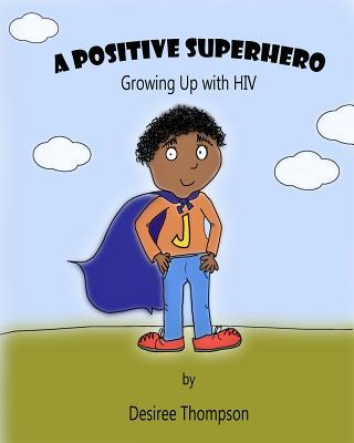 A Positive Superhero