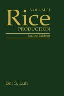 Rice, Volume 1: Production