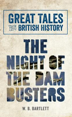 The Night of the Dam Busters