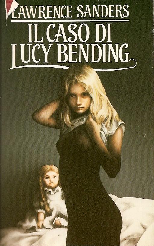 Il caso di Lucy Bending