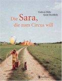 Die Sara, die zum Circus will