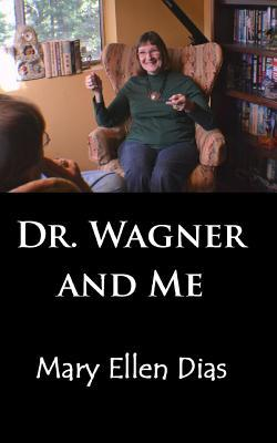 . Wagner and Me