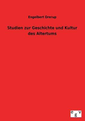 Studien zur Geschichte und Kultur des Altertums