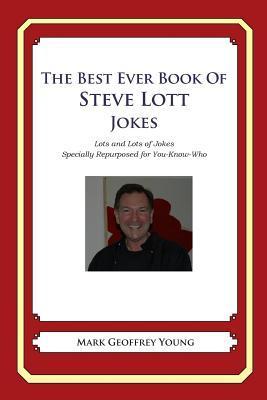 The Best Ever Book of Steve Lott Jokes