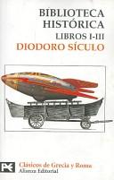 Biblioteca histórica: libros I-III