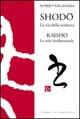 Shodō. La via della scrittura