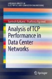 Tcp Performance Analysis for Data Center Networks