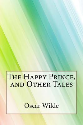 The Happy Prince, an...