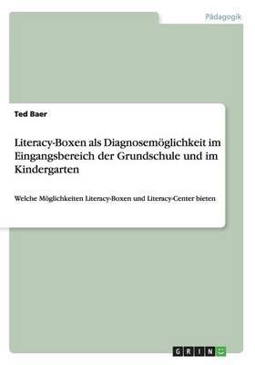 Literacy-Boxen als Diagnosemöglichkeit im Eingangsbereich der Grundschule und im Kindergarten