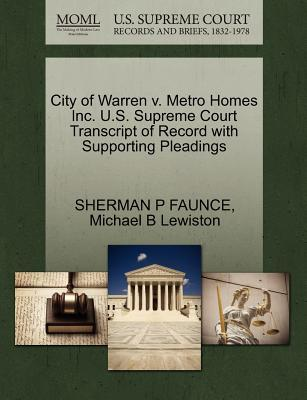 City of Warren V. Metro Homes Inc. U.S. Supreme Court Transcript of Record with Supporting Pleadings