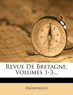 Revue de Bretagne, Volumes 1-3...