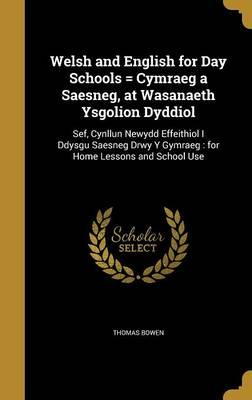 WELSH & ENGLISH FOR DAY SCHOOL