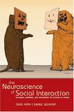 The Neuroscience of Social Interaction