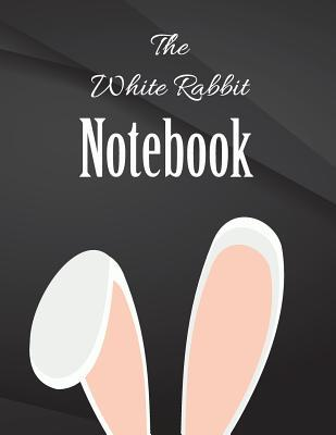 The White Rabbit Notebook.