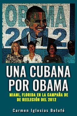 Una Cubana por Obama